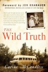 The Wild Truth: The Untold Story of Sibling Survival - Carine McCandless