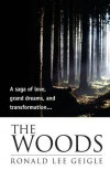 The Woods - Ronald Lee Geigle