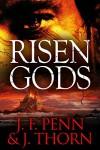 Risen Gods - J. Thorn, J.F. Penn