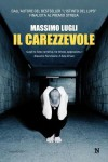 Il carezzevole - Massimo Lugli