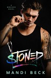 STONED (Wrecked Book 1) - Mandi Beck