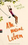 Alle meine Leben - Sarah Wylie, Alexandra Ernst