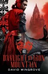 Daylight on Iron Mountain (Chung Kuo) - David Wingrove