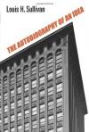 The Autobiography of an Idea (Dover Architecture) - Louis H. Sullivan
