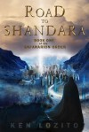 Road To Shandara (The Safanarion Order, #1) - Ken Lozito