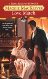 Love Match (Zebra Regency Romance) - Maggie MacKeever