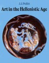 Art in the Hellenistic Age - J.J. Pollitt