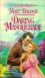 Daring Masquerade (Signet) - Mary Balogh