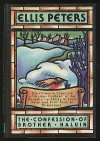 The Confession of Brother Haluin  (Chronicles of Brother Cadfael #15) - Ellis Peters