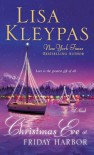 Christmas Eve at Friday Harbor (Friday Harbor, #1) - Lisa Kleypas