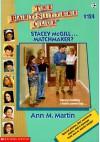 Stacey McGill... Matchmaker? - Ann M. Martin