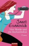 Vier Morde und ein Hochzeitsfest - Janet Evanovich, Thomas Stegers