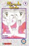 Miracle Girls, Volume 01 - Nami Akimoto