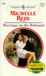 Marriage on the Rebound (Harlequin Presents, #1973) - Michelle Reid