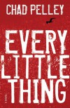 Every Little Thing - Chad Pelley