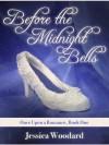 Before the Midnight Bells - Jessica Woodard