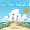 All the World - Liz Garton Scanlon, Marla Frazee
