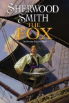 The Fox: Book Two of Inda - Sherwood Smith