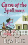 Curse Of The Spellmans (The Spellmans #2) - Lisa Lutz