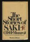 The Short Stories of Saki - Saki, Leo W. Schwarz