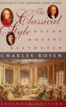 The Classical Style: Haydn, Mozart, Beethoven (Expanded Edition) - Charles Rosen
