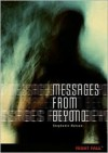 Messages from Beyond - Stephanie   Watson