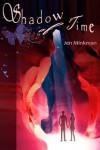 Shadow of Time - Jen Minkman
