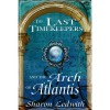 The Last Timekeepers and the Arch of Atlantis - Sharon Ledwith