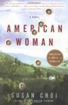 American Woman - Susan Choi