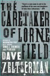 The Caretaker of Lorne Field: A Novel - Dave Zeltserman