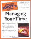 The Complete Idiot's Guide to Managing Your Time (3rd Edition) - Jeff Davidson