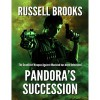 Pandora's Succession - Russell Brooks