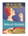 The Poisoned Chocolates Case (Golden Age Classics) - Anthony Berkeley
