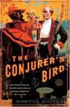 The Conjurer's Bird - Martin Davies