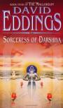 Sorceress of Darshiva (Malloreon S.) - David Eddings