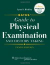 Bates' Guide to Physical Examination and History Taking - Lynn S. Bickley
