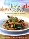 The Everyday Low-Carb Slow Cooker Cookbook: Over 120 Delicious Low-Carb Recipes That Cook Themselves - Kitty Broihier, Kimberly Mayone