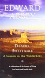 Desert Solitaire - Edward Abbey