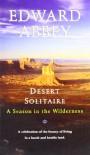 Desert Solitaire - Edward Abbey
