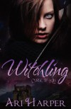 Witchling  - Ari Harper