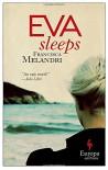 Eva Sleeps - Francesca Melandri, Katherine Gregor