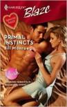 Primal Instincts (Harlequin Blaze #378) - Jill Monroe