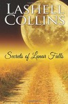 Secrets of Lunar Falls (Volume 1) - Lashell Collins