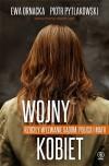 """""""Wojny kobiet"""" - Piotr Pytlakowski, Ewa Ornacka"""