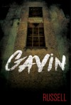 Gavin - Russell (Russel Madajewski)
