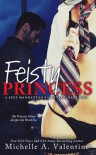 Feisty Princess - Michelle A. Valentine