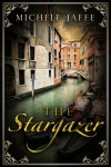 The Stargazer  - Michele Jaffe
