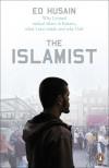 The Islamist: Why I Became an Islamic Fundamentalist, What I Saw Inside, and Why I Left - Ed Husain