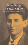 Aforismos - Escritos na localidade histórica de Zurau - Franz Kafka, Álvaro Gonçalves