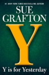 Y is for Yesterday (A Kinsey Millhone Novel) - Sue Grafton